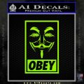 Guy Fawkes Anonymous Mask V Vendetta D7 Decal Sticker Obey Lime Green Vinyl 120x120