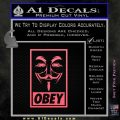 Guy Fawkes Anonymous Mask V Vendetta D7 Decal Sticker Obey Pink Emblem 120x120