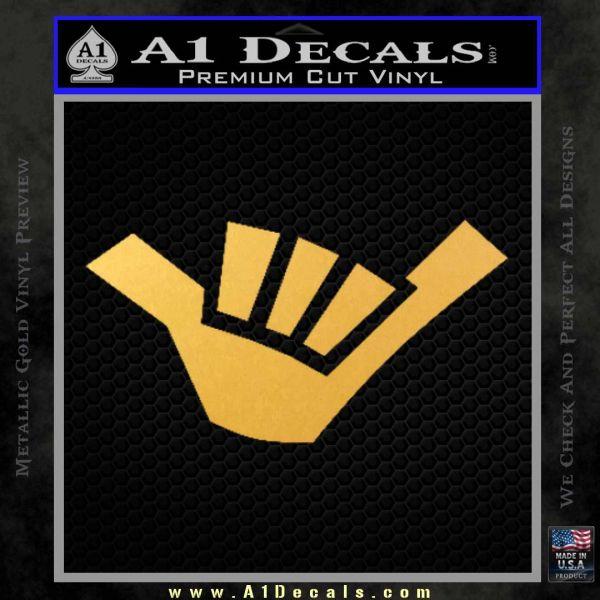 Hang Loose Shaka Brah D1 Decal Sticker A1 Decals