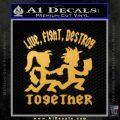 Hatchet Man Girl Live Decal Sticker Gold Vinyl 120x120