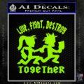 Hatchet Man Girl Live Decal Sticker Lime Green Vinyl 120x120