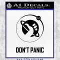 Hitch Hikers Guide Dont Panic New Decal Sticker Black Vinyl 120x120
