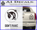 Hitch Hikers Guide Dont Panic New Decal Sticker CFB Vinyl 120x97
