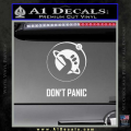 Hitch Hikers Guide Dont Panic New Decal Sticker White Vinyl 120x120