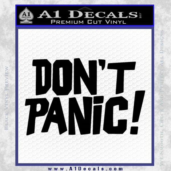 Hitchhiker S Guide To The Galaxy Don T Panic Decal Sticker
