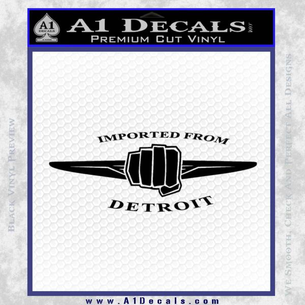 Imported From Detroit D2 Decal Sticker Black Vinyl