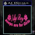 Jeep Silly Boy Jeeps Are For Girls Decal Sticker Pink Hot Vinyl 120x120