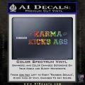 Karma Kicks Ass Decal Sticker Glitter Sparkle 120x120