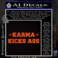 Karma Kicks Ass Decal Sticker Orange Emblem 120x120