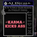Karma Kicks Ass Decal Sticker Pink Emblem 120x120