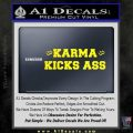 Karma Kicks Ass Decal Sticker Yellow Laptop 120x120