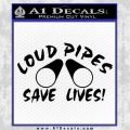 Loud Pipes Save Lives 2 Pipes Full Decal Sticker Black Vinyl 120x120