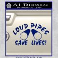 Loud Pipes Save Lives 2 Pipes Full Decal Sticker Blue Vinyl 120x120