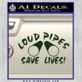 Loud Pipes Save Lives 2 Pipes Full Decal Sticker Dark Green Vinyl 120x120
