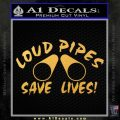 Loud Pipes Save Lives 2 Pipes Full Decal Sticker Gold Vinyl 120x120