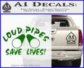 Loud Pipes Save Lives 2 Pipes Full Decal Sticker Green Vinyl Logo 120x97