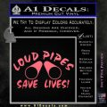 Loud Pipes Save Lives 2 Pipes Full Decal Sticker Pink Emblem 120x120