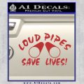 Loud Pipes Save Lives 2 Pipes Full Decal Sticker Red 120x120