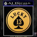 Lucky 13 Full D2 Decal Sticker Gold Vinyl 120x120