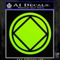NA Narcotics Anonymous Circle D2 Decal Sticker Lime Green Vinyl 120x120