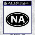 Narcotics Anonymous Na Euro D2 Decal Sticker Black Vinyl 120x120
