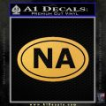 Narcotics Anonymous Na Euro D2 Decal Sticker Gold Vinyl 120x120