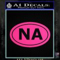 Narcotics Anonymous Na Euro D2 Decal Sticker Pink Hot Vinyl 120x120