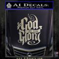 To God Be The Glory Decal Sticker Metallic Silver Vinyl 120x120