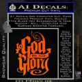 To God Be The Glory Decal Sticker Orange Emblem 120x120