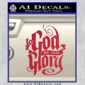 To God Be The Glory Decal Sticker Red Vinyl 120x120