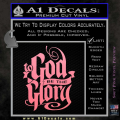 To God Be The Glory Decal Sticker Soft Pink Emblem 120x120
