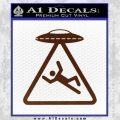 UFO Abduction Warning D1 Decal Sticker BROWN Vinyl 120x120