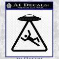 UFO Abduction Warning D1 Decal Sticker Black Vinyl 120x120