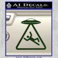 UFO Abduction Warning D1 Decal Sticker Dark Green Vinyl 120x120