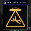 UFO Abduction Warning D1 Decal Sticker Gold Vinyl 120x120