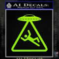 UFO Abduction Warning D1 Decal Sticker Lime Green Vinyl 120x120