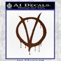 V For Vendetta Bloody D1 Decal Sticker BROWN Vinyl 120x120