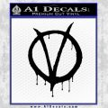 V For Vendetta Bloody D1 Decal Sticker Black Vinyl 120x120