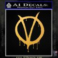 V For Vendetta Bloody D1 Decal Sticker Gold Vinyl 120x120