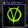V For Vendetta Bloody D1 Decal Sticker Lime Green Vinyl 120x120