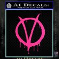 V For Vendetta Bloody D1 Decal Sticker Pink Hot Vinyl 120x120