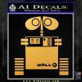 Wall e D1 Decal Sticker Gold Vinyl 120x120