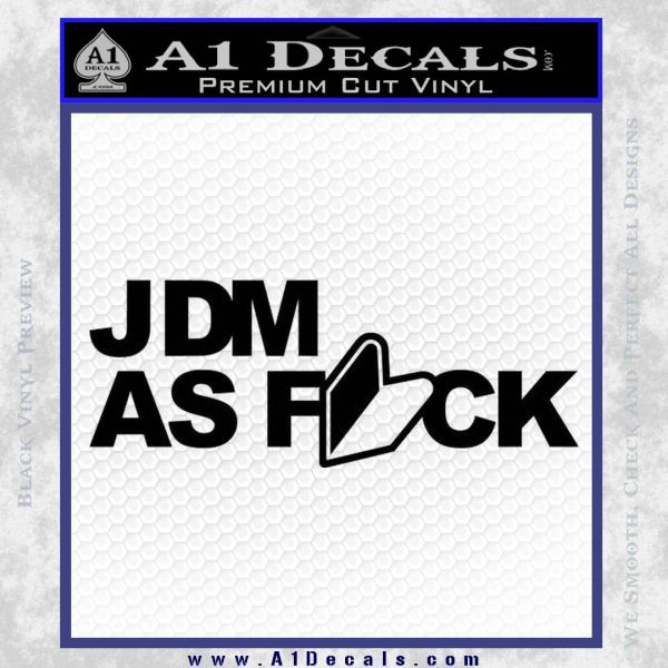 Jdm As Fuck Decal Sticker 187 A1 Decals