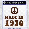 Made In 1970 Decal Sticker BROWN Vinyl 120x120