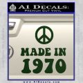 Made In 1970 Decal Sticker Dark Green Vinyl 120x120