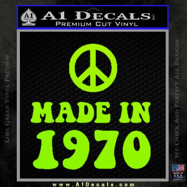 Made In 1970 Decal Sticker Lime Green Vinyl