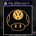 Mario Mushroom VW D1 Decal Sticker Gold Vinyl 120x120