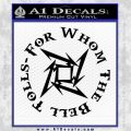 Metallica For Whom The Bell Tolls D1 Decal Sticker Black Vinyl 120x120