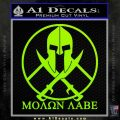 Molon Labe C1 Decal Sticker Lime Green Vinyl 120x120