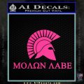 Molon Labe DO Decal Sticker Pink Hot Vinyl 120x120